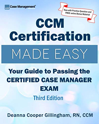 Compare Textbook Prices for CCM Certification Made Easy: Your Guide to Passing the Certified Case Manager Exam  ISBN 9781943889143 by Gillingham, Deanna Cooper,Kuritz, Barbara,Ostrowsky, Laura,King, Carol,Morley, Colleen,Llewellyn, Anne,Fink-Samnick, Ellen