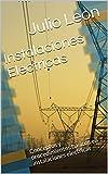 Instalaciones Electricas: Conceptos y procedimientos basicos en instalaciones electricas