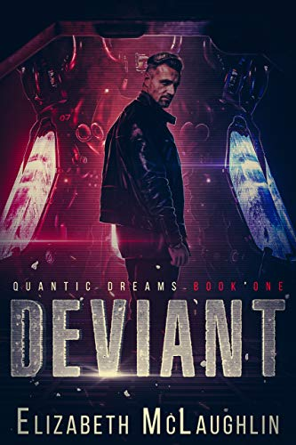 Deviant: Quantic Dreams Book One Kindle Edition by Elizabeth McLaughlin  (Author)