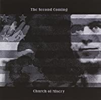The Second Coming by CHURCH OF MISERY (2011-06-27)