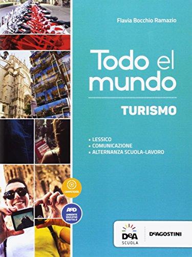 Todo el mundo. Libro turismo. Per le Scuole superiori. Con e-book. Con espansione online [Lingua spagnola]