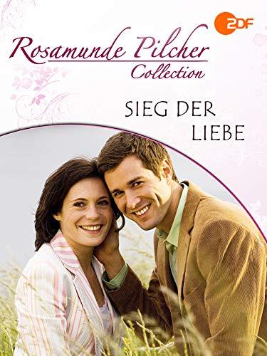 Rosamunde Pilcher: Sieg der Liebe