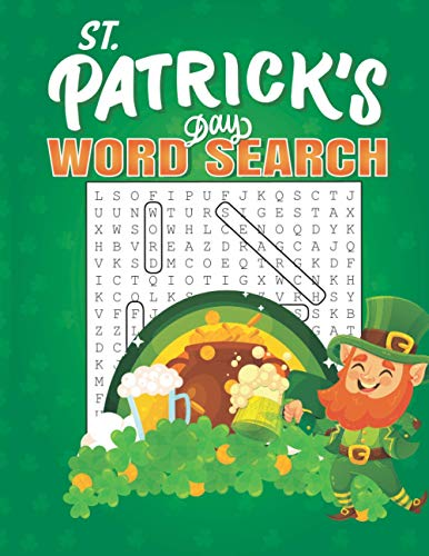 St. Patrick's Day Word Search: Word Search Puzzles For Adults and Kids | Large Print Word Search Puzzles. St. Patrick's Activity Book for Adults and Kids.