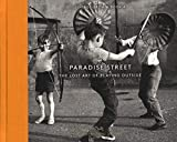Paradise Street: The Lost Art of Playing Outside (Vintage Britain 4)
