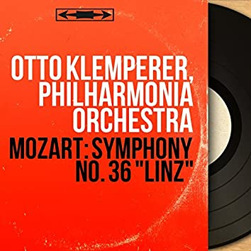 "Mozart: Symphony No. 36 ""Linz"" (Mono Version)"