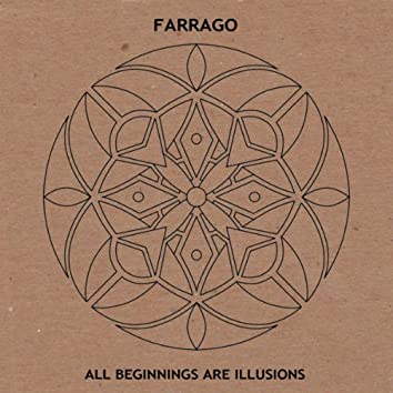 All Beginnings Are Illusions