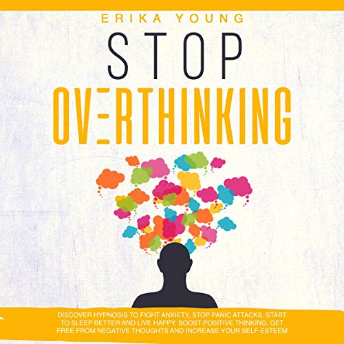 Stop Overthinking Audiobook By Erika Young cover art