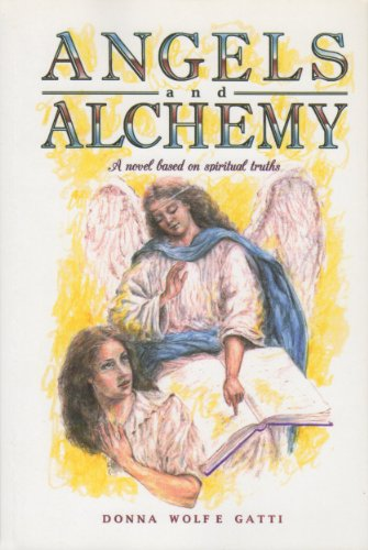 Angels and Alchemy