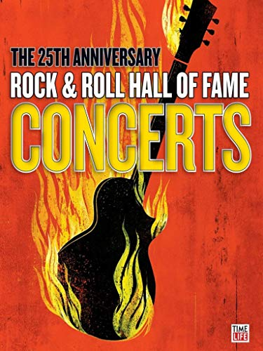 Various Artists - Rock and Roll Hall of Fame 25th Anniversary Concerts
