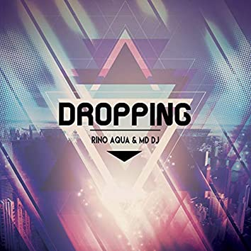 Dropping (Extended)