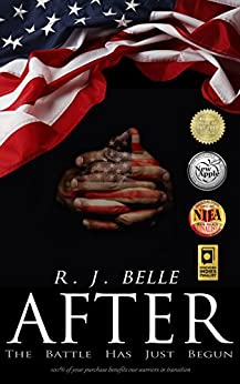 AFTER: The Battle Has Just Begun by [R.J. Belle, Shawna Graham, Helen Gerth Mahi]