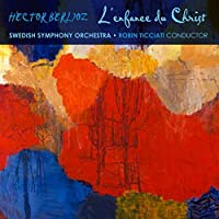 Berlioz: L'enfance du Christ by Yann Beuron (2013-11-19)