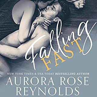 Falling Fast                   By:                                                                                                                                 Aurora Rose Reynolds                               Narrated by:                                                                                                                                 Lacy Laurel,                                                                                        Gregory Salinas                      Length: 6 hrs and 47 mins     2 ratings     Overall 5.0