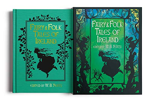 Compare Textbook Prices for Fairy & Folk Tales of Ireland: Slip-cased Edition Arcturus Slipcased Classics Illustrated Edition ISBN 9781784289126 by Yeats, W. B.