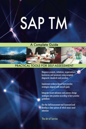 SAP TM: A Complete Guide