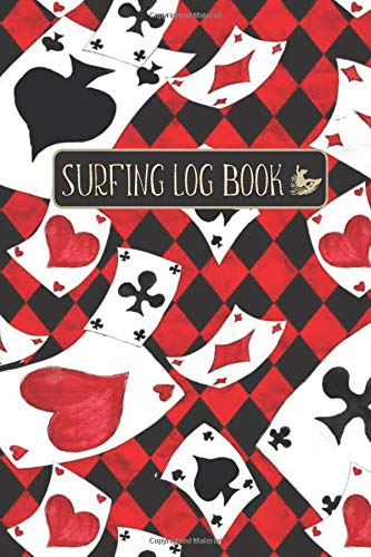 SURFING LOG BOOK: Play Card / Game Pattern- Record Track Beach Sessions, Location, Weather, Waves, Tide, Board, Equipment, Notes and More