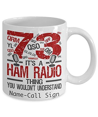 It's a Ham Radio Thing You Wouldn't Understand - [Personalize Mug] - 11oz mug