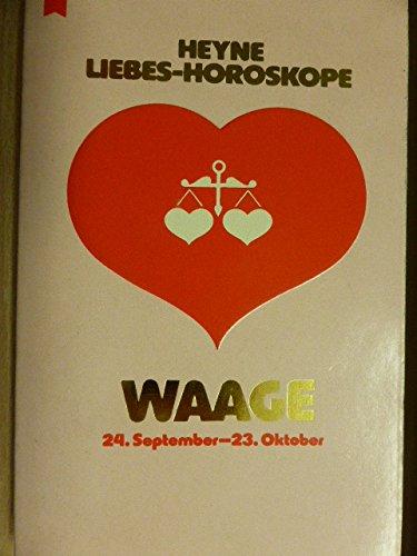Heyne Liebeshoroskop. Waage. 23. September - 22. Oktober.