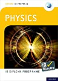 Oxford IB Diploma Programme: IB Prepared: Physics