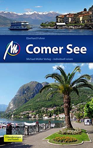Comer See Reiseführer Michael Müller Verlag: Individuell reisen mit vielen praktischen Tipps (MM-Reisen)