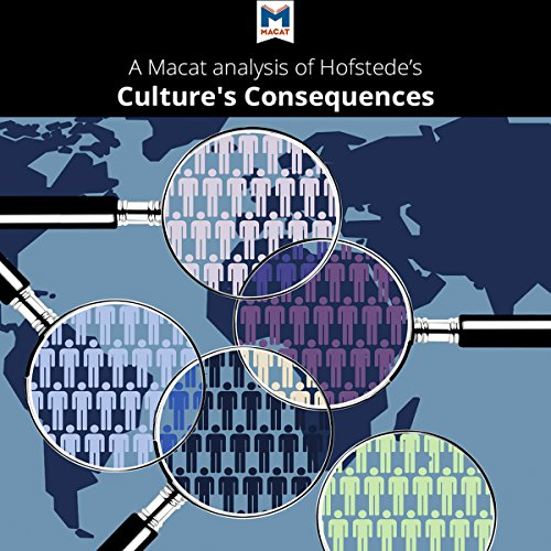 Couverture de A Macat Analysis of Geert Hofstede's Culture's Consequences: Comparing Values, Behaviors, Institutions, and Organizations Across Nations