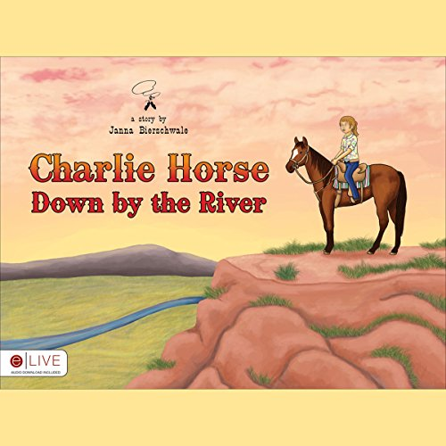 Charlie Horse Down by the River cover art