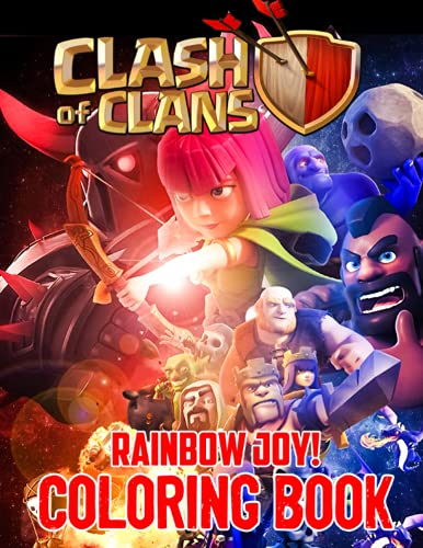 Rainbow Joy! - Clash of Clans Coloring Book: Great Gift for Mobile Game Fans, High Quality Illustrations for Fun and Relaxation
