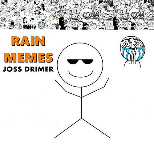 Rain Memes : Type Beat