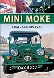 mini moke  Mini Moke: Small Car, Big Fun
