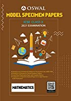 Model Specimen Papers for Mathematics: ICSE Class 10 for 2021 Examination