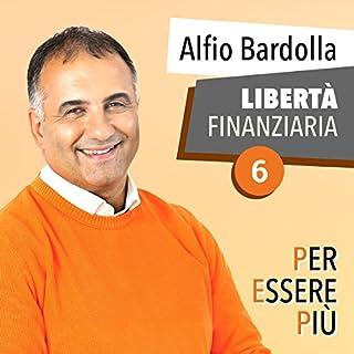 Libertà Finanziaria: Per essere più copertina