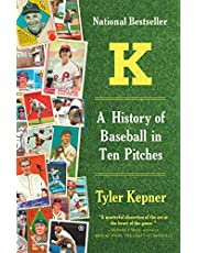 Kepner, T: K: A History of Baseball in Ten Pitches