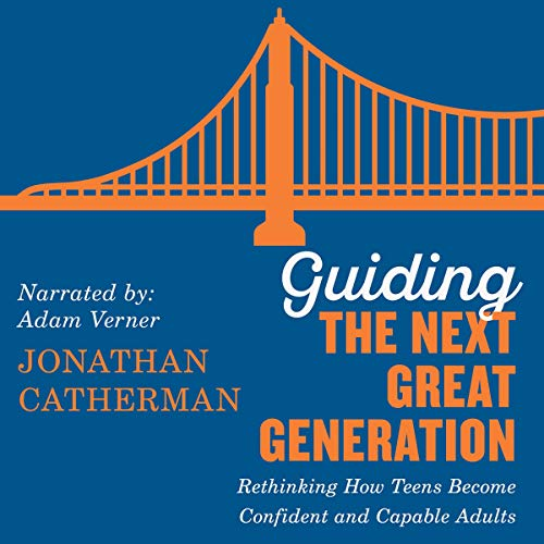 Guiding the Next Great Generation cover art