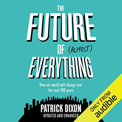 The Future of Almost Everything cover art