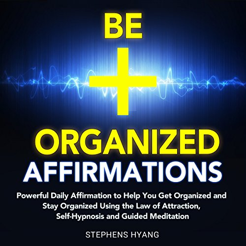 Be Organized Affirmations audiobook cover art