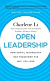 Li, Charlene: Open Leadership: How Social Technology Can Transform the Way You Lead