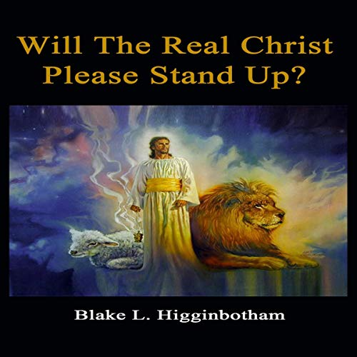 Will the Real Christ Please Stand Up? audiobook cover art