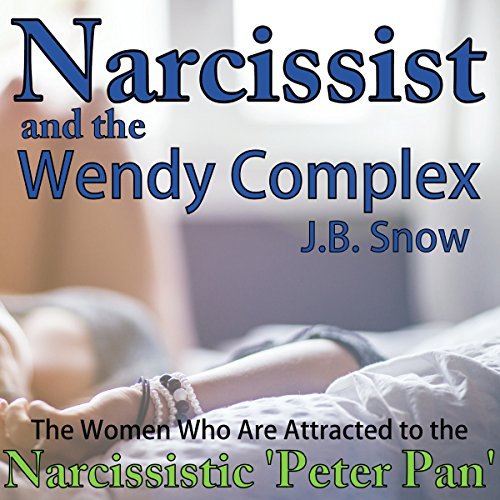 Narcissist and the Wendy Complex audiobook cover art