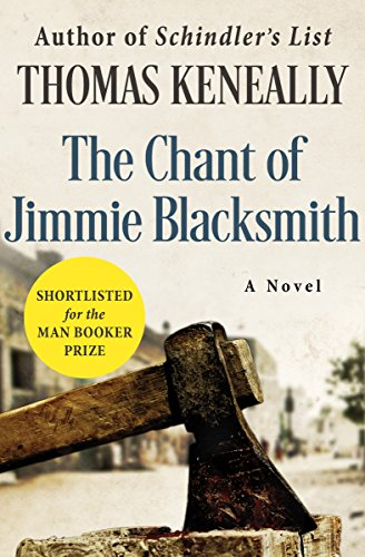 Read The Chant Of Jimmie Blacksmith By Thomas Keneally