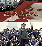 A Life in a Sea of Red - Heung Shing Liu