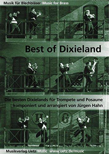Best of Dixieland - Die besten Dixielands für Trompete und Posaune (Spielpartitur)