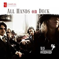All Hands on Deck by Man Overboard (2013-07-30)