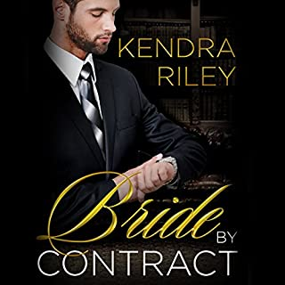 Bride by Contract     A Billionaire Romance              By:                                                                                                                                 Kendra Riley                               Narrated by:                                                                                                                                 Jem Matzan                      Length: 5 hrs and 13 mins     77 ratings     Overall 3.3