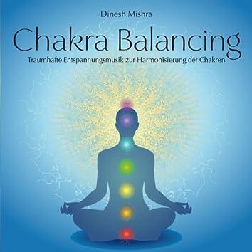 Chakra Balancing (Entspannungsmusik zur Harmonisierung der Chakren)