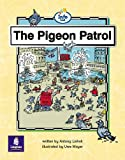 Pigeon Patrol, The Info Trail Emergent Stage Non-Fiction Book 19 (LITERACY LAND)