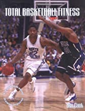Total Basketball Fitness: A 52-Week, Year-Round Training Program
