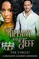 Tiffany and Jeff: the Circle!