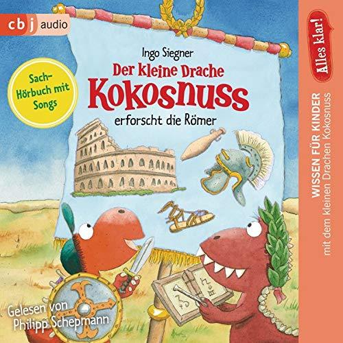 Alles klar! Der kleine Drache Kokosnuss erforscht die Römer Titelbild