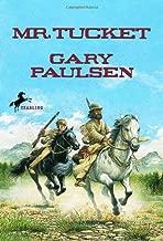 Mr. Tucket (The Francis Tucket Books) by Gary Paulsen (1995-11-01)