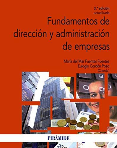 Fundamentos de dirección y administración de empresas (Economía y Empresa)
